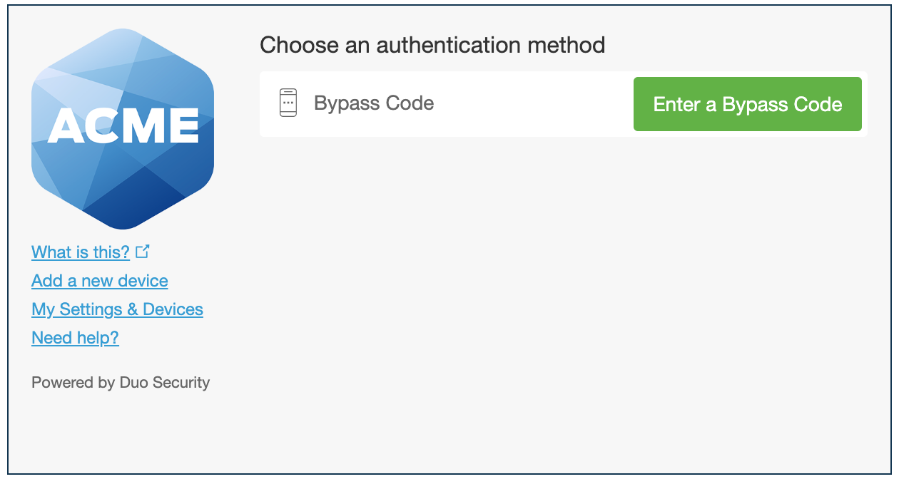 Duo Prompt with Bypass Code Option Only